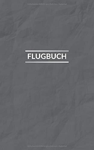 Flugbuch: Flugreisen und Flugmeilen Notizbuch
