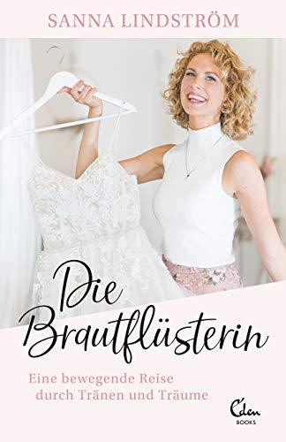 Die Brautflüsterin: Eine bewegende Reise durch Tränen und Träume