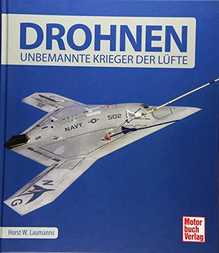 Drohnen: Unbemannte Krieger der Lüfte
