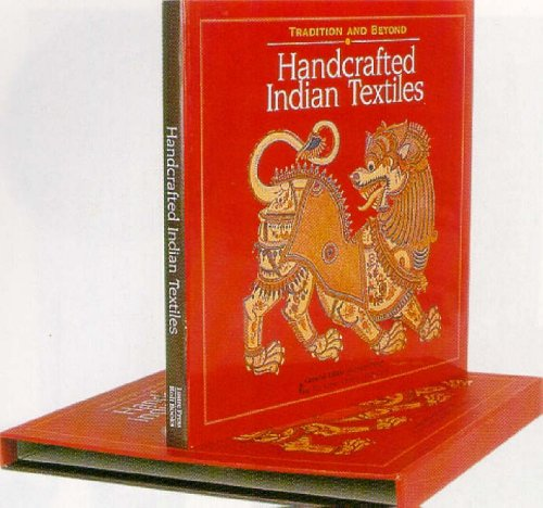 Handcrafted Indian Textiles: Tradition and Beyond